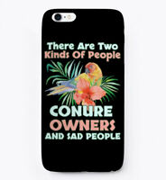Conure Parrot Owners And The Sad People Gift Phone Case iPhone