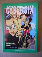 CYBERSIX n°4 Meridiana Blues  ed. Eura  [G660]  - BUONO