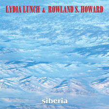 LYDIA LUNCH & ROWLAND S. HOWARD Siberia LP . these inmortal souls nick cave