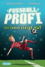 Ein Talent steigt auf / Fußballprofi Bd.2 von Andreas Schlüter und Irene Margil (2013, Gebundene Ausgabe)