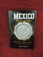 Bernard Bennett / Mexico from within a memoir Signed 1st Edition 1999