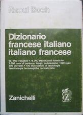 Dizionario francese-italiano italiano-francese. Con la collaborazione di Bruno B