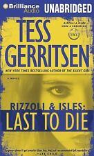 Tess Gerritsen LAST TO DIE (Rizzoli Isles) Unabridged MP3-CD *NEW* FAST 1st Ship