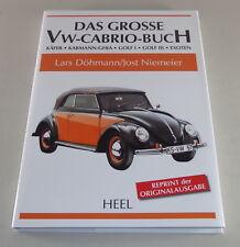 Bildband VW Das Große VW- Cabrio-Buch Käfer / Karmann-Ghia / Golf I / III...