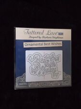 TATTERED LACE - ORNAMENTAL BEST WISHES - BRAND NEW