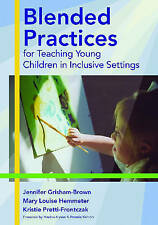 NEW Blended Practices for Teaching Young Children in Inclusive Settings