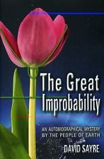 The Great Improbability: An Autobiographical Mystery by the People of The Earth
