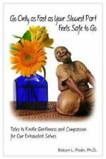Go Only As Fast As Your Slowest Part Feels Safe to Go : Tales to Kindle...