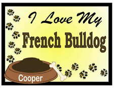 French Bulldog Personalized I Love My French Bulldog Magnet