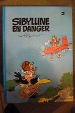 BD sibylline n°2 en danger réédition cartonnée 1984 TBE macherot
