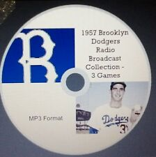 1957 Brooklyn Dodgers Radio Broadcasts in MP3 Format - 3 complete games