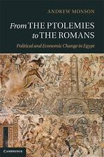 From the Ptolemies to the Romans : Political and Economic Change in Egypt by...