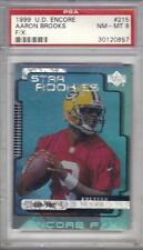 1999 UPPER DECK ENCORE FX rookie #ed 015/100 AARON BROOKS #215 PSA-8  Packers
