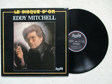 """LP 33T EDDY MITCHELL """"Le disque d'or"""" BARCLAY 90.328 FRANCE §"""
