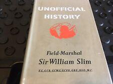 Unofficial History Sir William Slim