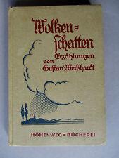 Wolkenschatten Erzählungen von Gustav Weißhardt, Quell-Verlag, Stuttgart
