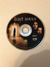 Lost Souls (DVD, 2001 ) DVD Disc Only - Replacement Disc