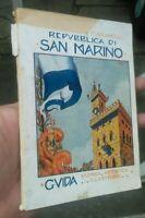 1928 FRANCESCO BALSIMELLI : GUIDA ILLUSTRATA DELLA REPUBBLICA DI SAN MARINO