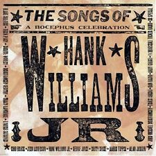 The Songs of Hank Williams, Jr.: A Bocephus Celebration by Various Artists...
