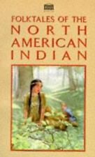 Folk Tales of the North American Indian by Press, Senate