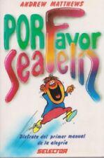 Por favor, sea feliz (Spanish) Paperback by Andrew Matthews