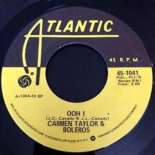 "CARMEN TAYLOR & BOLEROS ~ FREDDIE / OOH I ~ (7"" 45RPM Atlantic 1041) NEW! L@@K!"