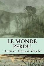 Le Monde Perdu by Arthur Conan Doyle (2017, Paperback)