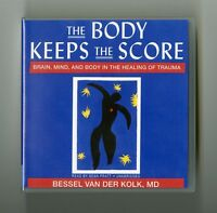 The Body Keeps the Score: Brain, Mind, and Body - Bessel Van Der Kolk, MD 13CDs