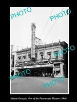 OLD 8x6 HISTORIC PHOTO OF ATLANTA GEORGIA VIEW OF THE PARAMOUNT THEATRE c1940