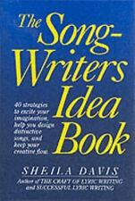 The Songwriters Idea Book: 40 Strategies to Excite Your Imagination, Help You De