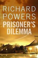 Powers, Richard, Prisoner's Dilemma, Very Good Book