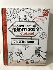 The Cooking with Trader Joe's Cookbook Dinner's Done! by Wona Miniati and Deana