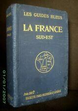 Guide Bleu: FRANCE Sud Est Corse Provence Savoie Panorama Mont Blanc 1923 !