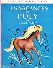 Les vacances de POLY // Nouvelle Bibliothèque Rose / Cécile AUBRY / 1ère Edition
