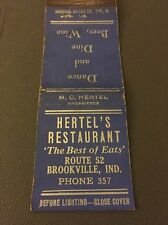 Hertel's Restaurant  Brookville IN Ind Indiana Matchbook Matchcover
