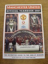 2001 Manchester United: Official Yearbook - 2000/2001. Footy Progs/Bobfrankandel