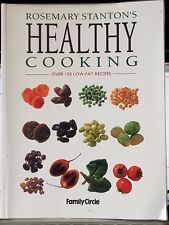 Rosemary Stanton's Healthy Cooking, over 150 low fat recipes - 1997 reprint PB