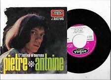 45 GIRI ANTOINE PIETRE/LA FELICITA' (1967)