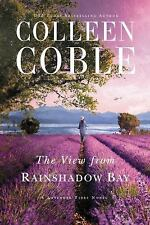 A Lavender Tides Novel: The View from Rainshadow Bay 1 by Colleen Coble (2018, P
