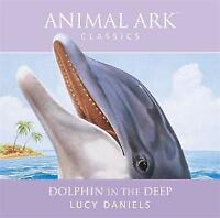 Unknown Artist : Dolphin in the Deep: Animal Ark Classics CD Fast and FREE P & P