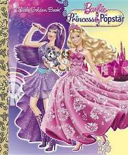 NEW Princess and the Popstar Little Golden Book (Barbie) by Mary Tillworth