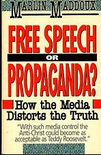 Freie Rede oder Propaganda?: wie die Medien verzerrt die Wahrheit PB 1990