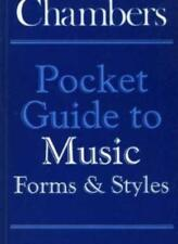 Pocket Guide to Music Forms and Styles (Chambers pocket guides) By Wendy Munro