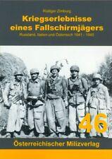 Kriegserlebnisse eines Fallschirmjägers - Russland, Italien und Österreich 41-45