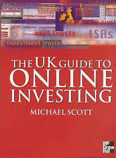 UK Guide to Online Investing by Michael Scott (Paperback, 1999)