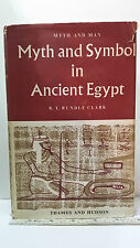 Myth and Symbol in Ancient Egypt by R.T. Rundle Clark Myth and Man 1959 Hardback