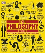 Big Ideas Simply Explained: The Philosophy Book by Dorling Kindersley Publishin…