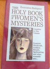 The Holy Book of Women's Mysteries by Zsuzsanna E. Budapest (1989, Paperback)