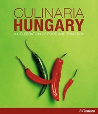 Culinaria Hungary: A Celebration of Food and Tradition