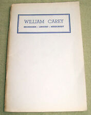 William Carey: Shoemaker, Linguist, Missionary; Dakin
